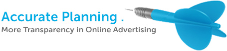 Accurate Planning - More Transparency in Online Advertising
